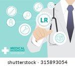 medicine doctor  working with... | Shutterstock .eps vector #315893054