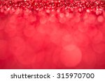 red bokeh holiday textured... | Shutterstock . vector #315970700
