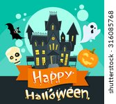 halloween house ghost pumpkin... | Shutterstock .eps vector #316085768