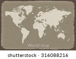grunge world map.old world map... | Shutterstock .eps vector #316088216