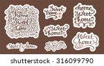 home sweet home beautiful... | Shutterstock .eps vector #316099790