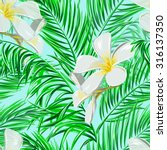 tropical flowers  palm leaves ... | Shutterstock .eps vector #316137350