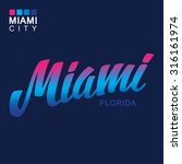 miami. handwritten city name.... | Shutterstock .eps vector #316161974