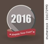 happy new year 2016 flat label... | Shutterstock . vector #316172990