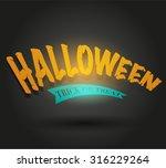 halloween text vector   Shutterstock .eps vector #316229264