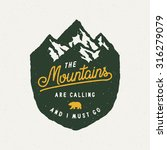 the mountains are calling and i ... | Shutterstock .eps vector #316279079
