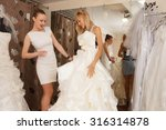 a bride to be trying on a... | Shutterstock . vector #316314878