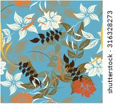 floral seamless pattern  ... | Shutterstock .eps vector #316328273