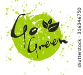 go green eco icon with leaf ... | Shutterstock .eps vector #316346750