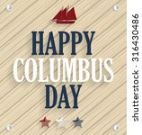 columbus day. wooden background ... | Shutterstock .eps vector #316430486