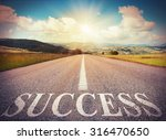 road that says success in the... | Shutterstock . vector #316470650