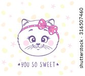 Stock vector beautiful card with cute and sweet cartoon kitten with a bow on head vector illustration 316507460