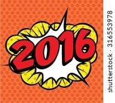 """pop art comics icon """"2016 """"....   Shutterstock .eps vector #316553978"""