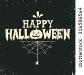 hand drawn happy halloween... | Shutterstock .eps vector #316586564