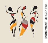 figures of african dancers.... | Shutterstock .eps vector #316614440