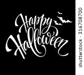 happy halloween message design... | Shutterstock .eps vector #316708700