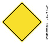 traffic sign   yellow sign... | Shutterstock .eps vector #316754624