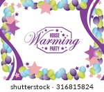 house warming party balloons...   Shutterstock . vector #316815824