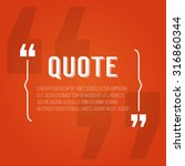 quote blank with text bubble... | Shutterstock .eps vector #316860344