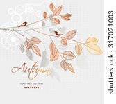 the branch with leaves and...   Shutterstock .eps vector #317021003