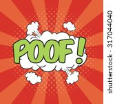 poof  wording sound effect for... | Shutterstock .eps vector #317044040