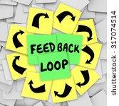 feedback loop words on sticky... | Shutterstock . vector #317074514