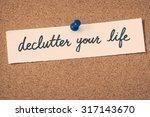 declutter your life   Shutterstock . vector #317143670