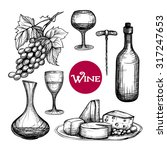 hand drawn wine set with grape... | Shutterstock .eps vector #317247653