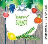 jewish holiday sukkot greeting...   Shutterstock .eps vector #317248538