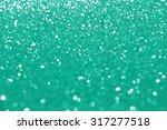 glitter background  green | Shutterstock . vector #317277518