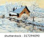 oil painting of winter... | Shutterstock . vector #317294090