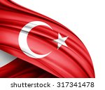 turkey  flag of silk with... | Shutterstock . vector #317341478