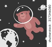 bear in space | Shutterstock .eps vector #317346080