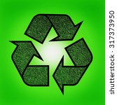 recycling sign against green... | Shutterstock . vector #317373950