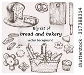 bread and bakery. hand drawn... | Shutterstock .eps vector #317388314