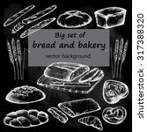 bread and bakery. hand drawn... | Shutterstock .eps vector #317388320