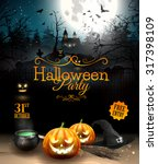 Stock vector halloween party flyer with pumpkins hat pot and old broom in front of scary castle 317398109