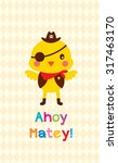 Cute Chicken Ahoy Pirate Poster