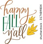 happy fall y'all | Shutterstock .eps vector #317489804