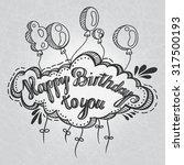 greeting card. happy birthday... | Shutterstock .eps vector #317500193