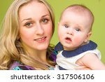 portrait sensual mom and baby... | Shutterstock . vector #317506106