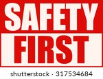 Safety First Red And White Sig...