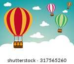 hot air balloon on retro... | Shutterstock .eps vector #317565260