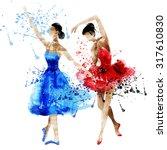 dancing ballerina  watercolor...   Shutterstock . vector #317610830