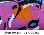 beautiful street art graffiti....   Shutterstock . vector #317702558
