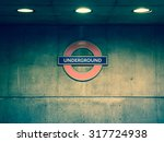 london underground sign near... | Shutterstock . vector #317724938