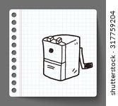 doodle pencil sharpeners | Shutterstock . vector #317759204