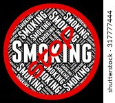 stop smoking meaning warning... | Shutterstock . vector #317777444