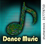 dance music meaning sound... | Shutterstock . vector #317778710
