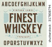 whiskey label font and sample... | Shutterstock .eps vector #317808794
